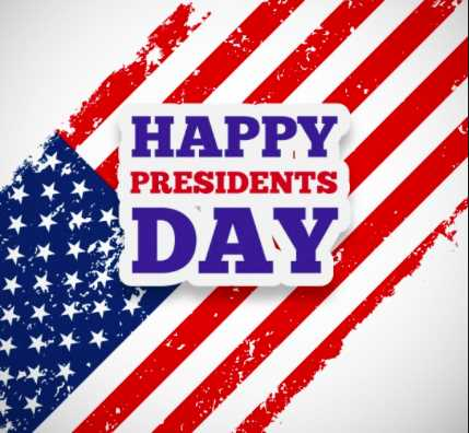 Presidents' Day Holiday Feb. 18